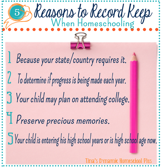 5 Reasons to Record Keep When Homeschooling @ Tina Dynamic Homeschool plus