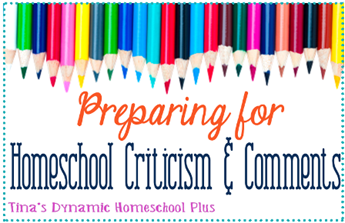 Preparing for Homeschool Criticism and Comments