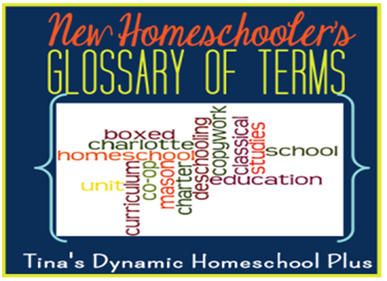 New Homeschoolers's Glossary of Terms