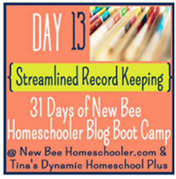 Streamlined Record Keeping - 31 Days of New Bee Homeschooler Blog Boot Camp