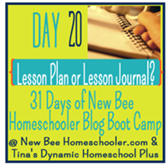Day 20: Lesson Plan or Lesson Journal? {31 Day Boot Camp For New Homeschoolers on My Blog}