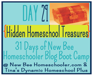 Day 29: Hidden Homeschool Treasures. {31 Day Boot Camp For New Homeschoolers on My Blog}