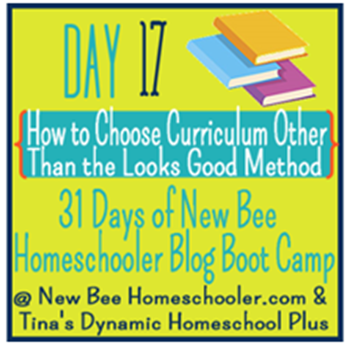 "Day 17 How To Choose Curriculum Other Than the ""Looks Good"" Method"